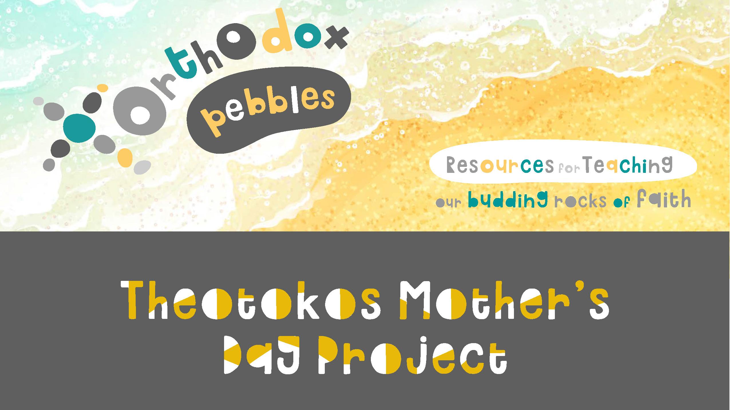 Theotokos Mother's Day activities